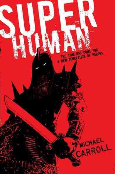 Super Human By Carroll, Michael